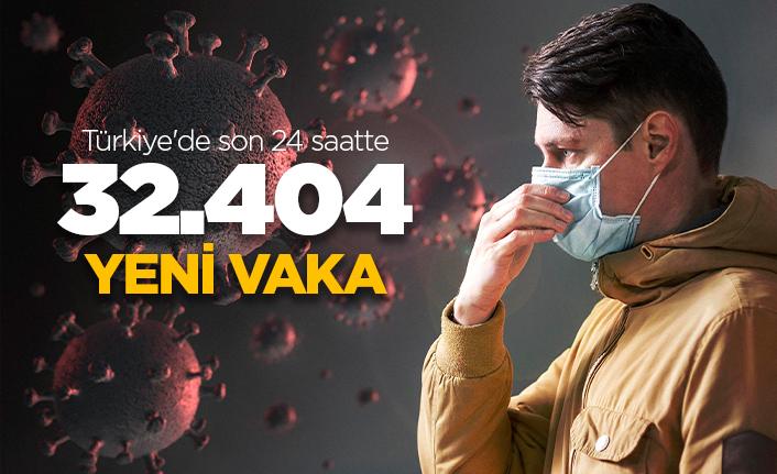 Türkiye'de son 24 saatte 32.404 yeni vaka!