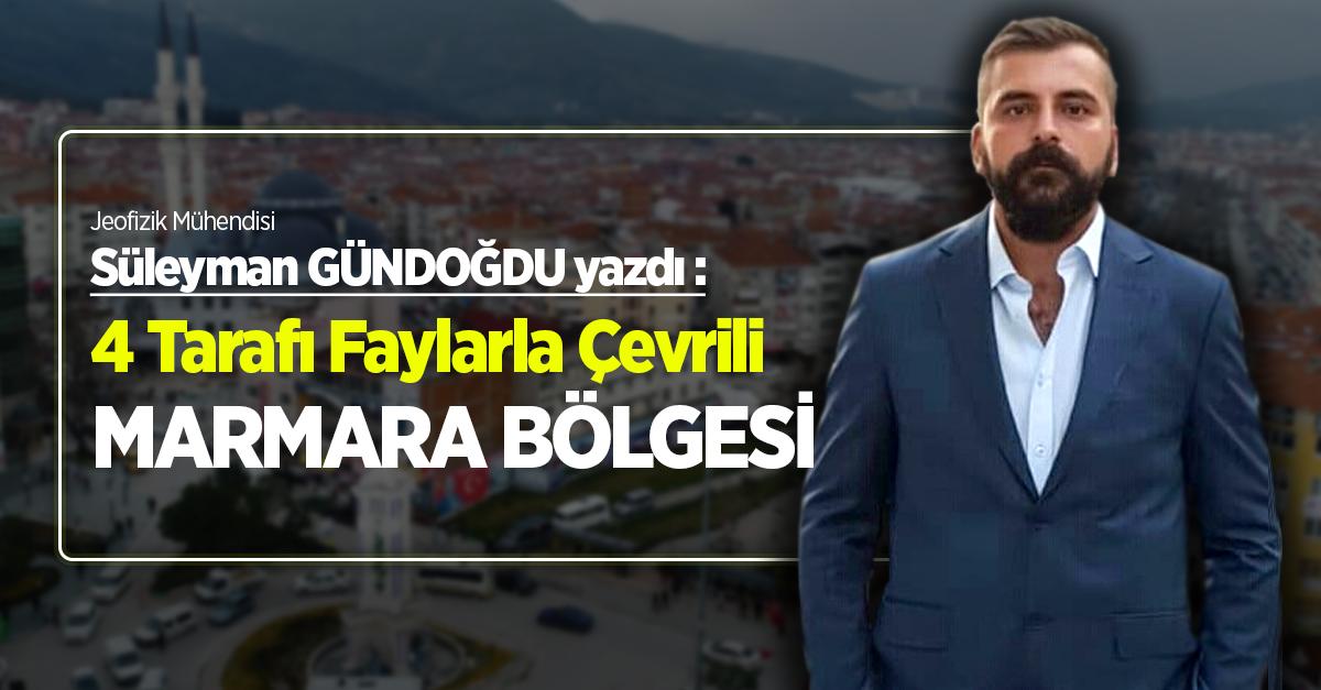 4 Tarafı Faylarla Çevrili Marmara Bölgesi