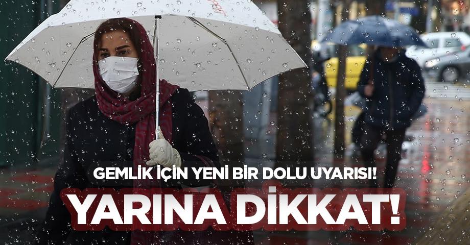 Gemlik İçin Dolu ve Şiddetli Yağmur Uyarısı!