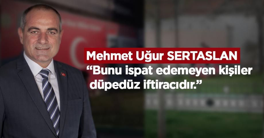 Sertaslan'dan AK Parti'ye Cevap Gecikmedi