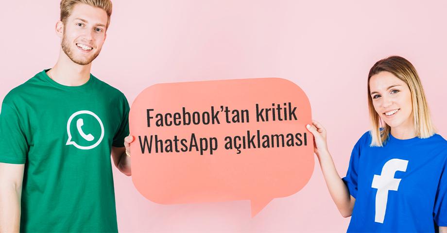 Facebook'tan kritik WhatsApp açıklaması