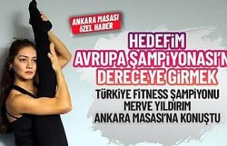 Türkiye Fitness Şampiyonu Merve Yıldırım Avrupa'ya...