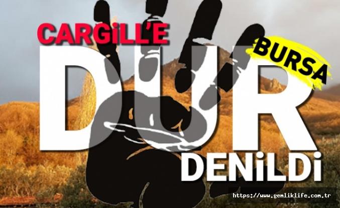 Cargill'e dur denildi!